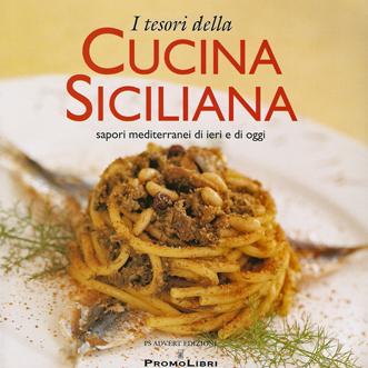 I tesori della cucina siciliana libro 3 ricette sul com - La cucina siciliana ...